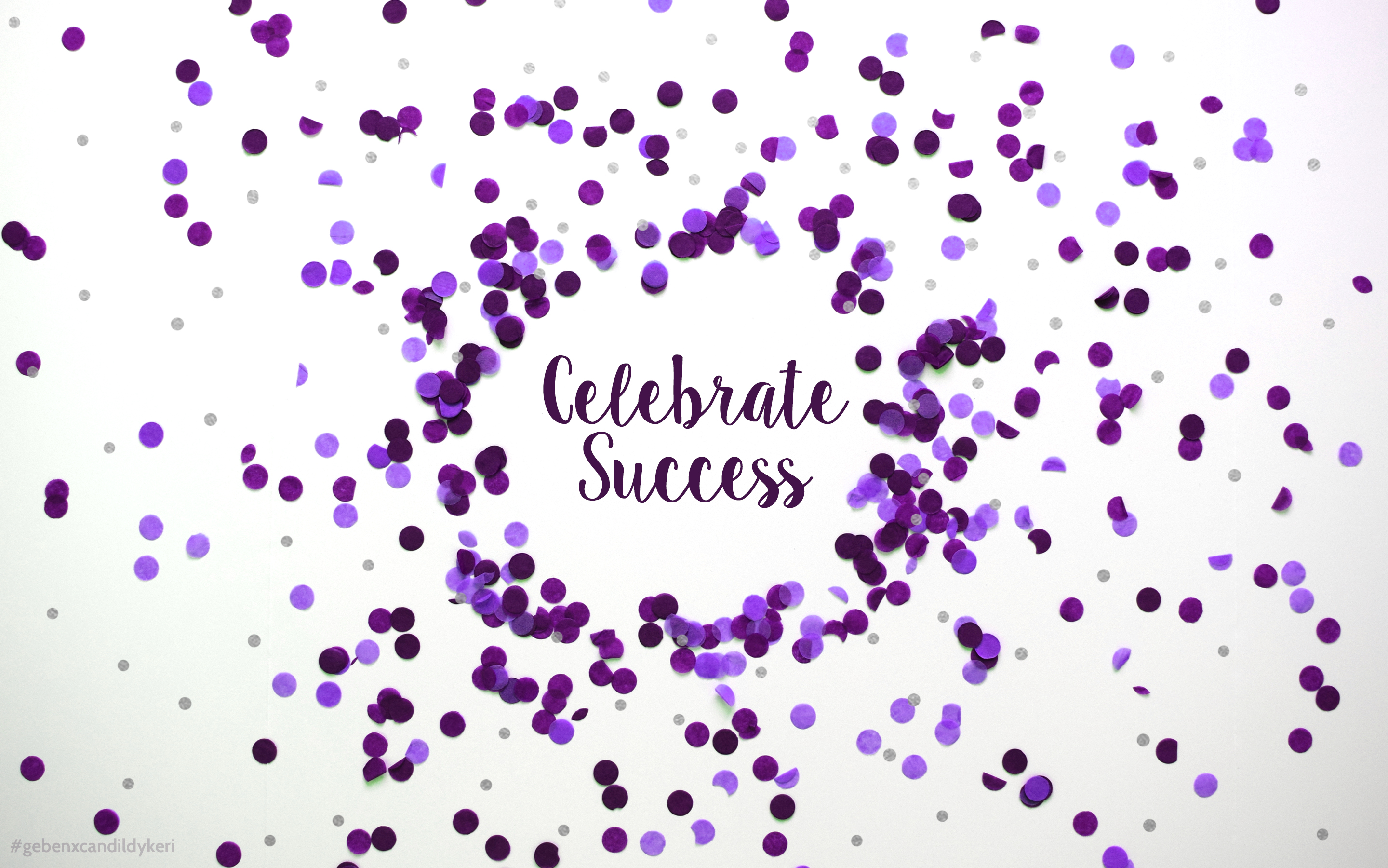 Geben House Rules: Celebrate Success